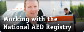 Working with the National AED Registry